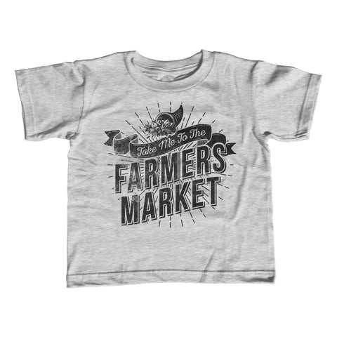 Girl's Take me to the Farmers Market T-Shirt - Unisex Fit