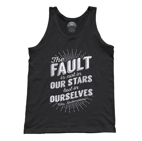 Unisex The Fault is Not in Our Stars but in Ourselves Tank Top