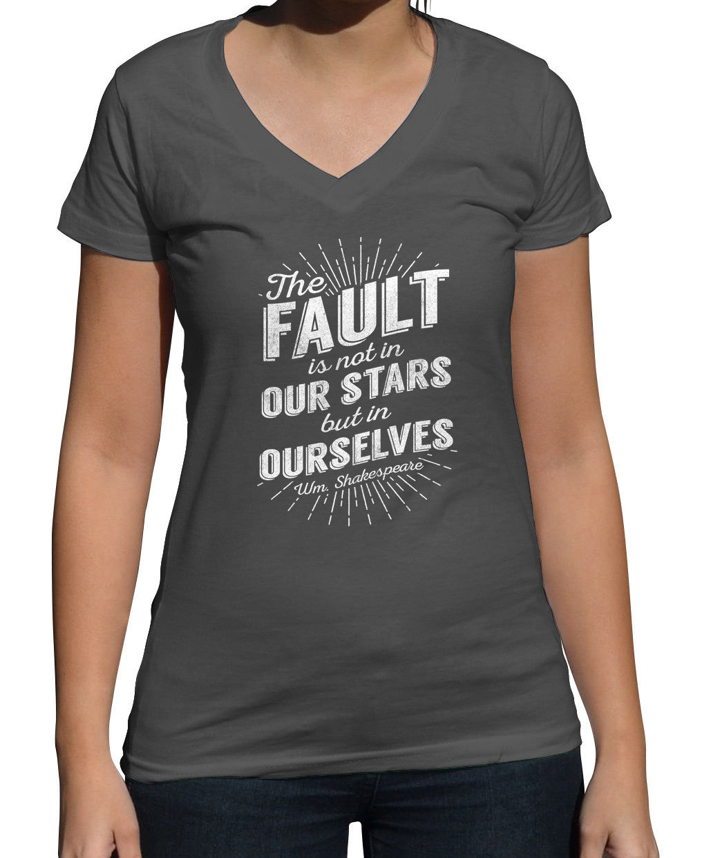 Women's The Fault is Not in Our Stars but in Ourselves Vneck T-Shirt - Juniors Fit
