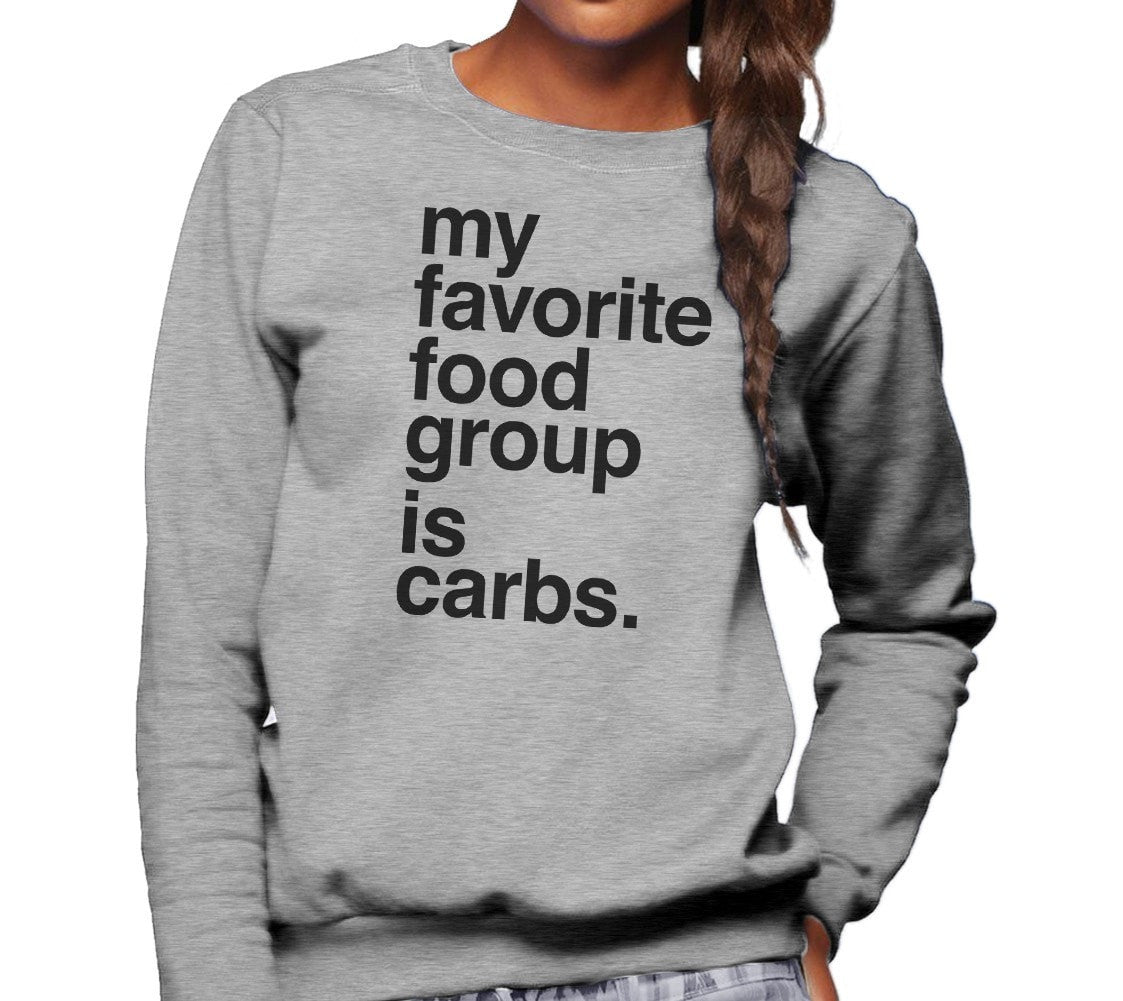 Unisex My Favorite Food Group is Carbs Sweatshirt