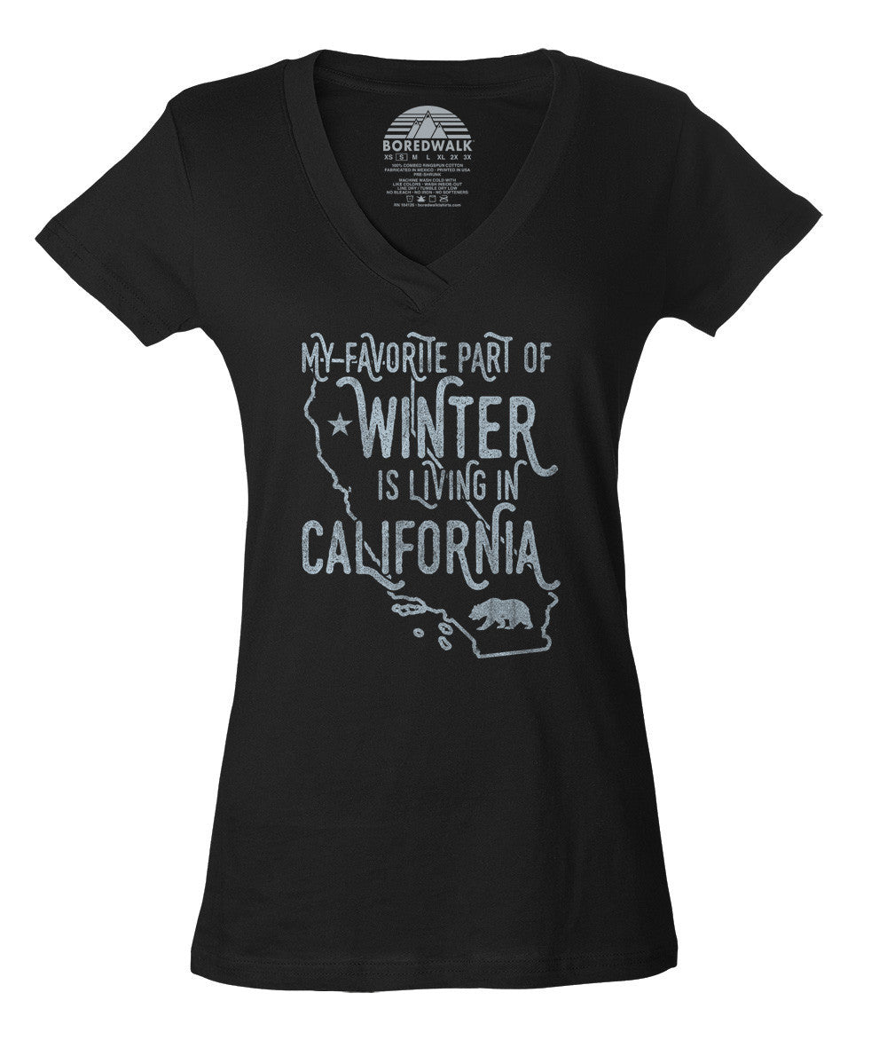 Women's My Favorite Part of Winter is Living in California Vneck T-Shirt Golden State T-Shirt