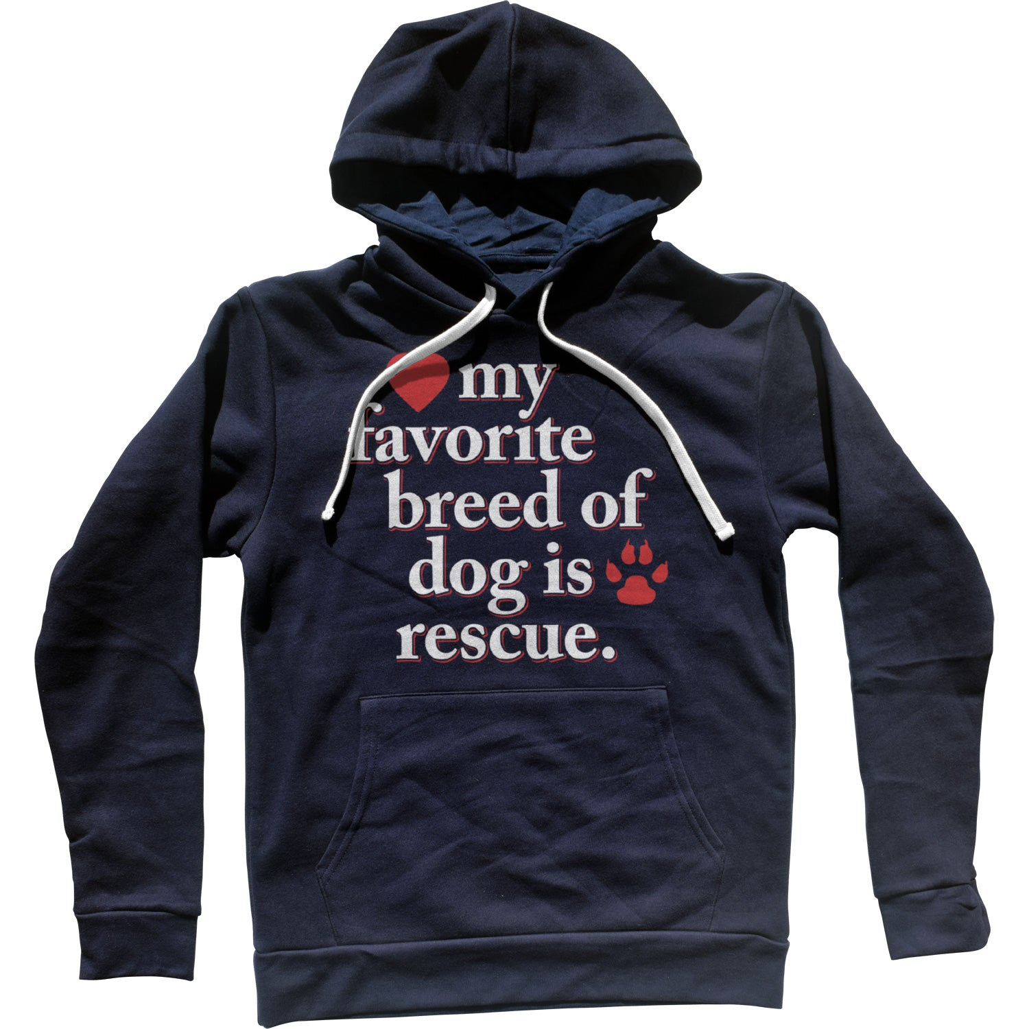 My Favorite Breed Of Dog Is Rescue Unisex Hoodie
