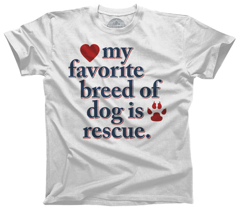 Men's My Favorite Breed Of Dog Is Rescue T-Shirt
