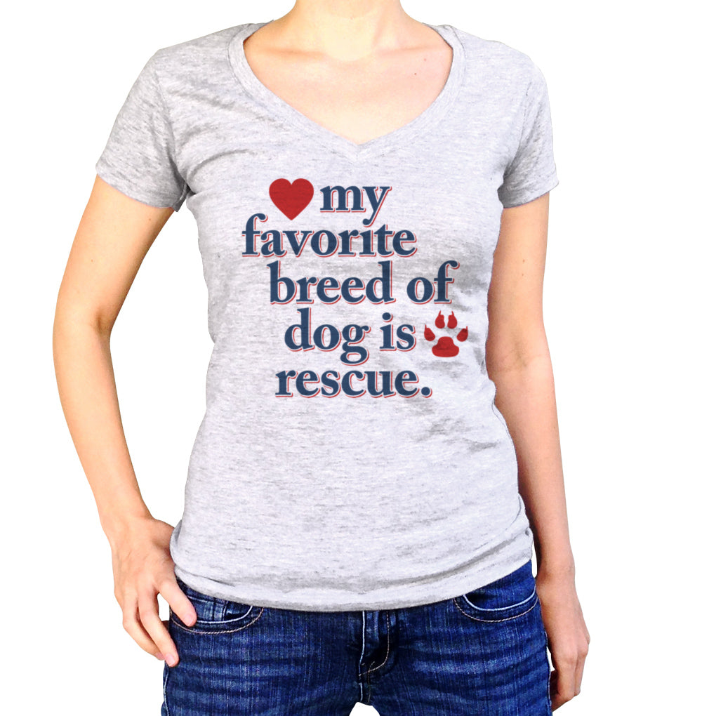 Women's My Favorite Breed Of Dog Is Rescue Vneck T-Shirt