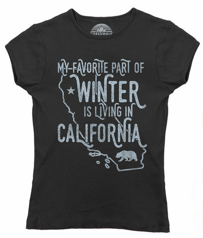 Women's My Favorite Part of Winter is Living in California T-Shirt Golden State T-Shirt