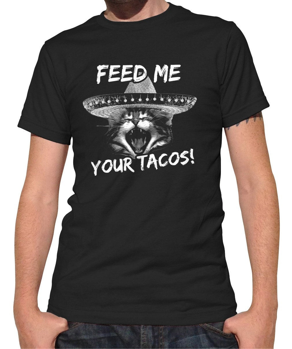 Men's Feed Me Your Tacos T-Shirt Cute Foodie Cat