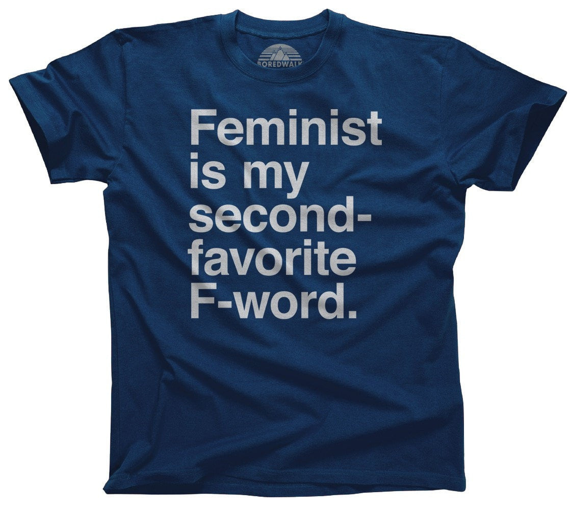 Men's Feminist is My Second Favorite F Word T-Shirt