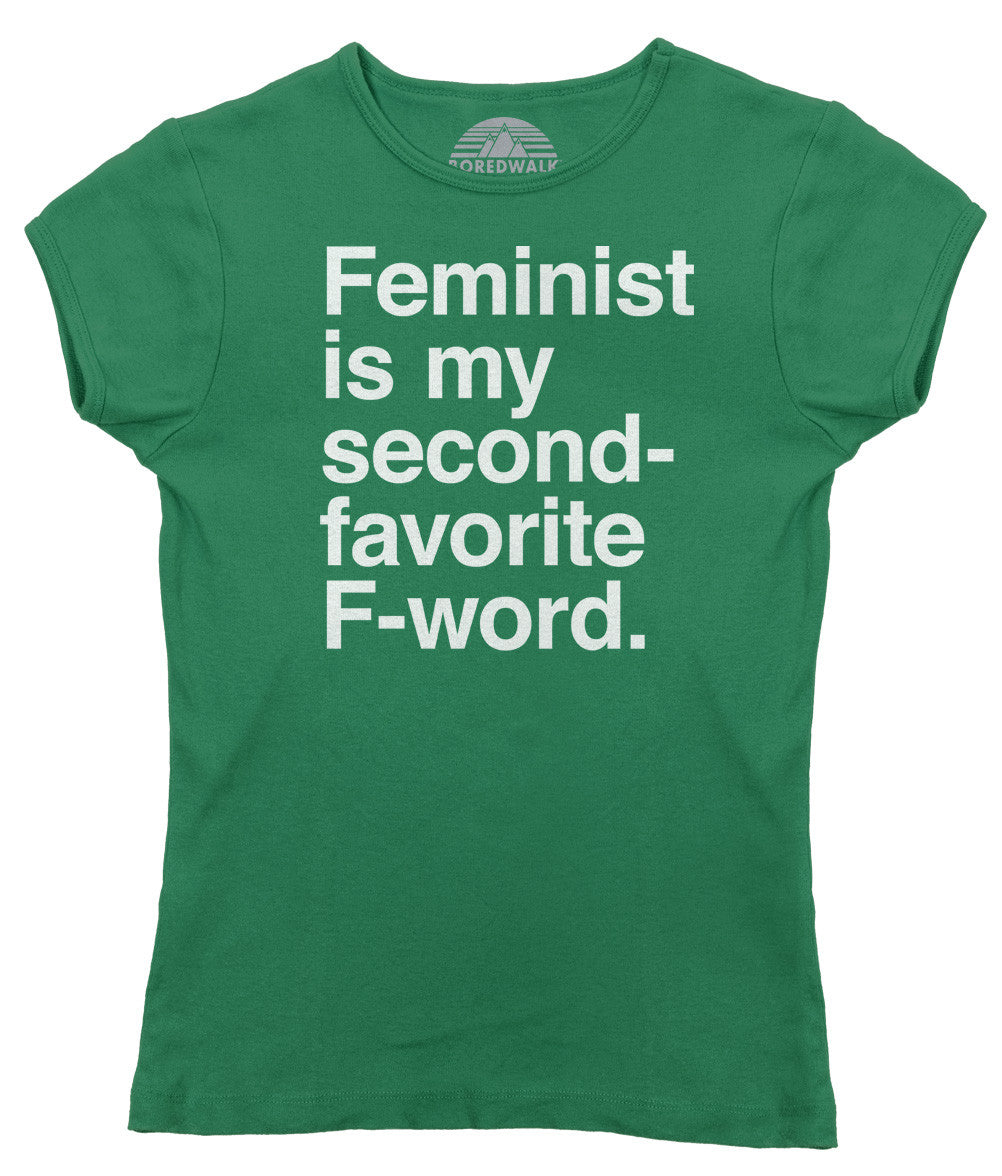 Women's Feminist is My Second Favorite F Word T-Shirt