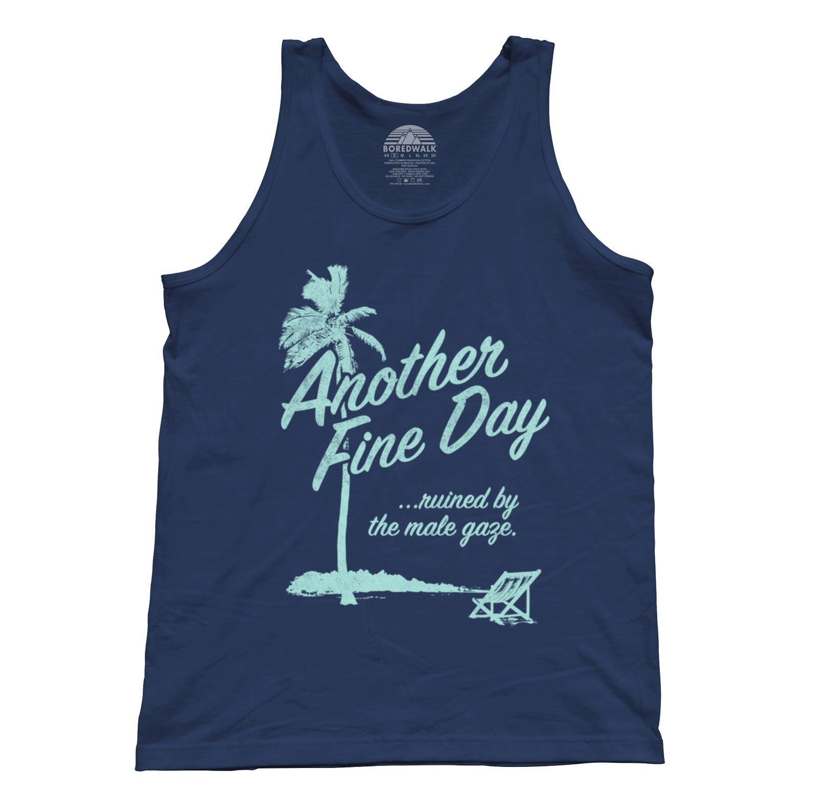 Unisex Another Fine Day Ruined by the Male Gaze Tank Top