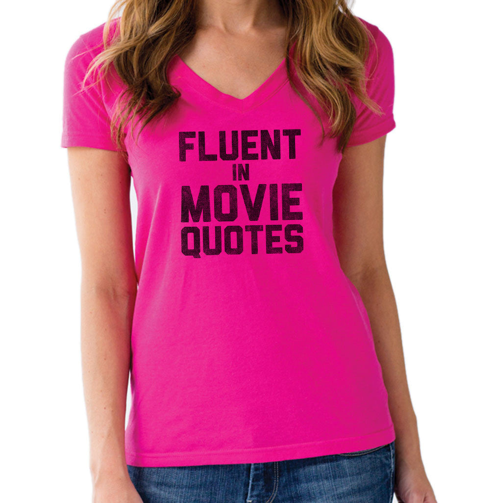 Women's Fluent in Movie Quotes Vneck T-Shirt