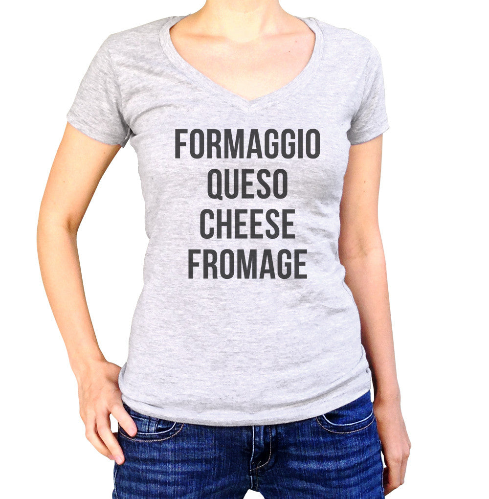 Women's Formaggio Queso Cheese Fromage Vneck T-Shirt - Cheese Lover Shirt