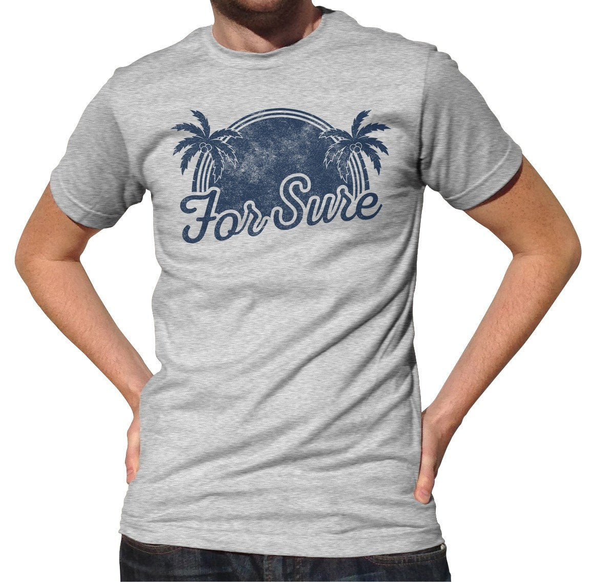 Men's For Sure T-Shirt LA California Beach Vacation Palm Trees