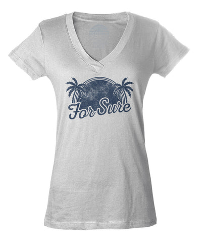 Women's For Sure Vneck T-Shirt - LA California Beach Vacation Palm Trees