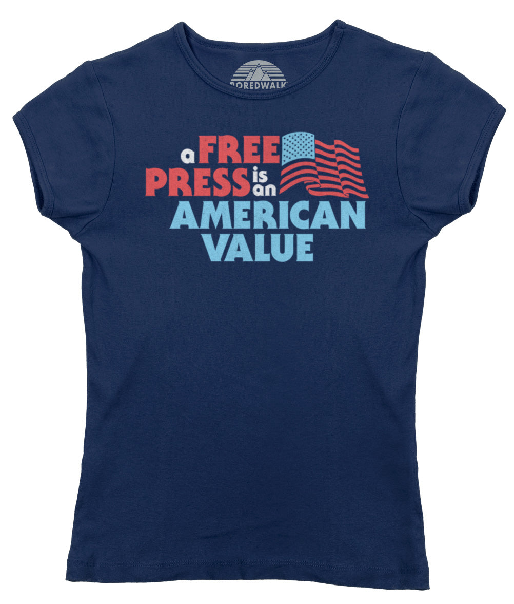 Women's A Free Press is an American Value T-Shirt