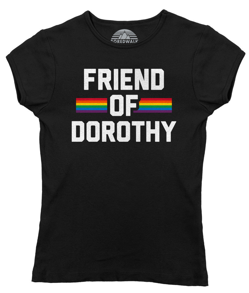 Women's Friend Of Dorothy Gay Pride T-Shirt