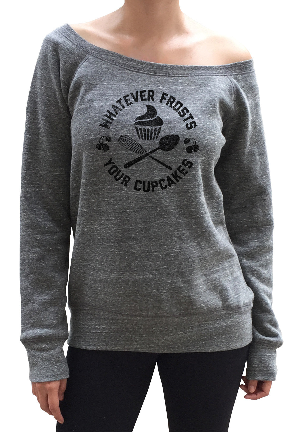 Women's Whatever Frosts Your Cupcakes Scoop Neck Fleece