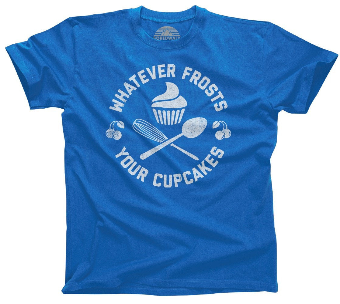 Men's Whatever Frosts Your Cupcakes T-Shirt