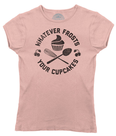 Women's Whatever Frosts Your Cupcakes T-Shirt