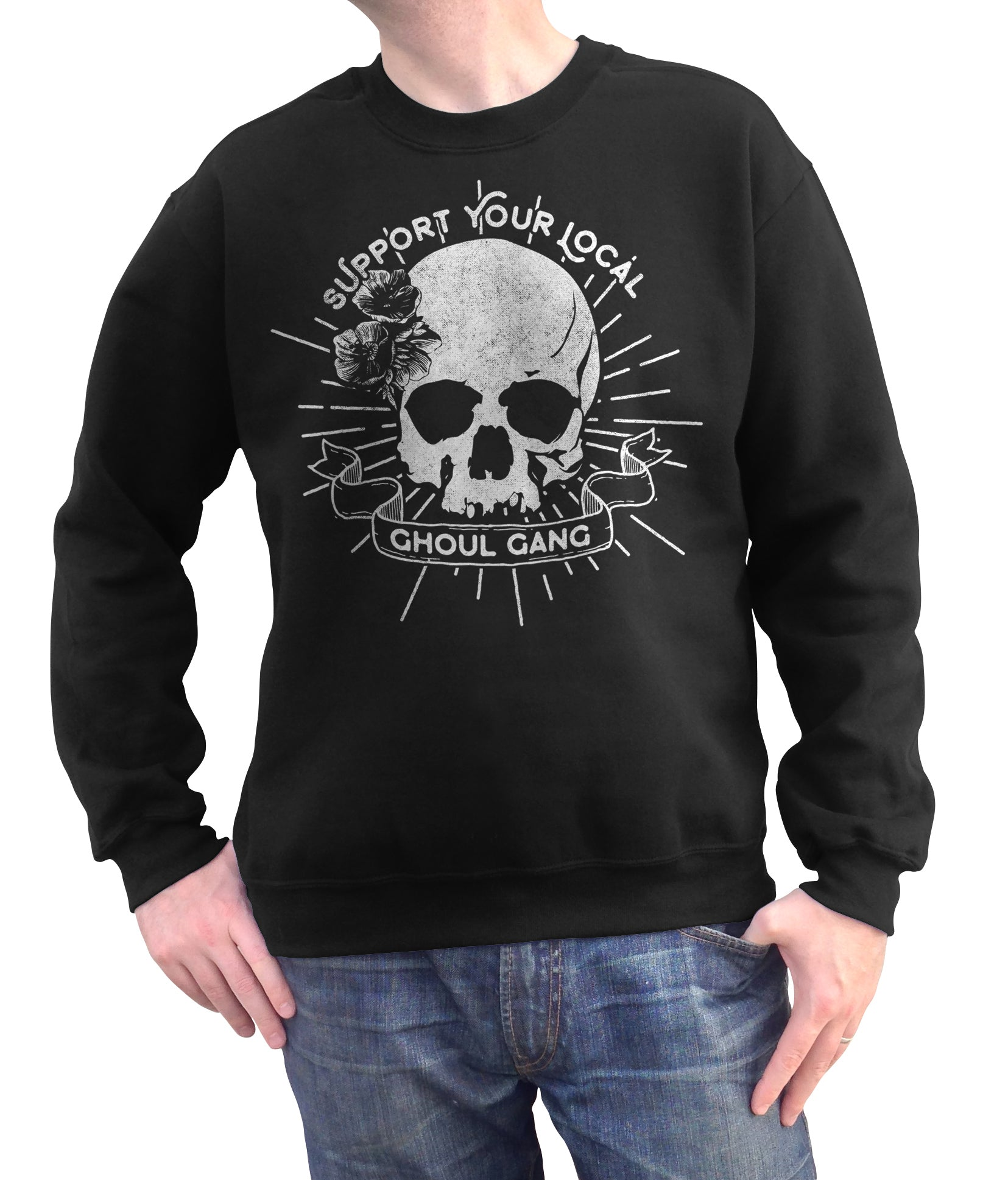 Unisex Support Your Local Ghoul Gang Sweatshirt