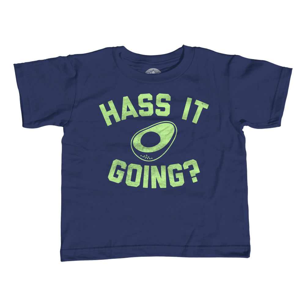 Girl's Hass It Going Avocado T-Shirt - Unisex Fit