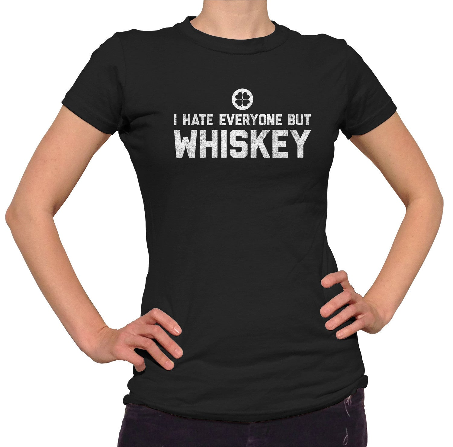 Women's I Hate Everyone But Whiskey T-Shirt