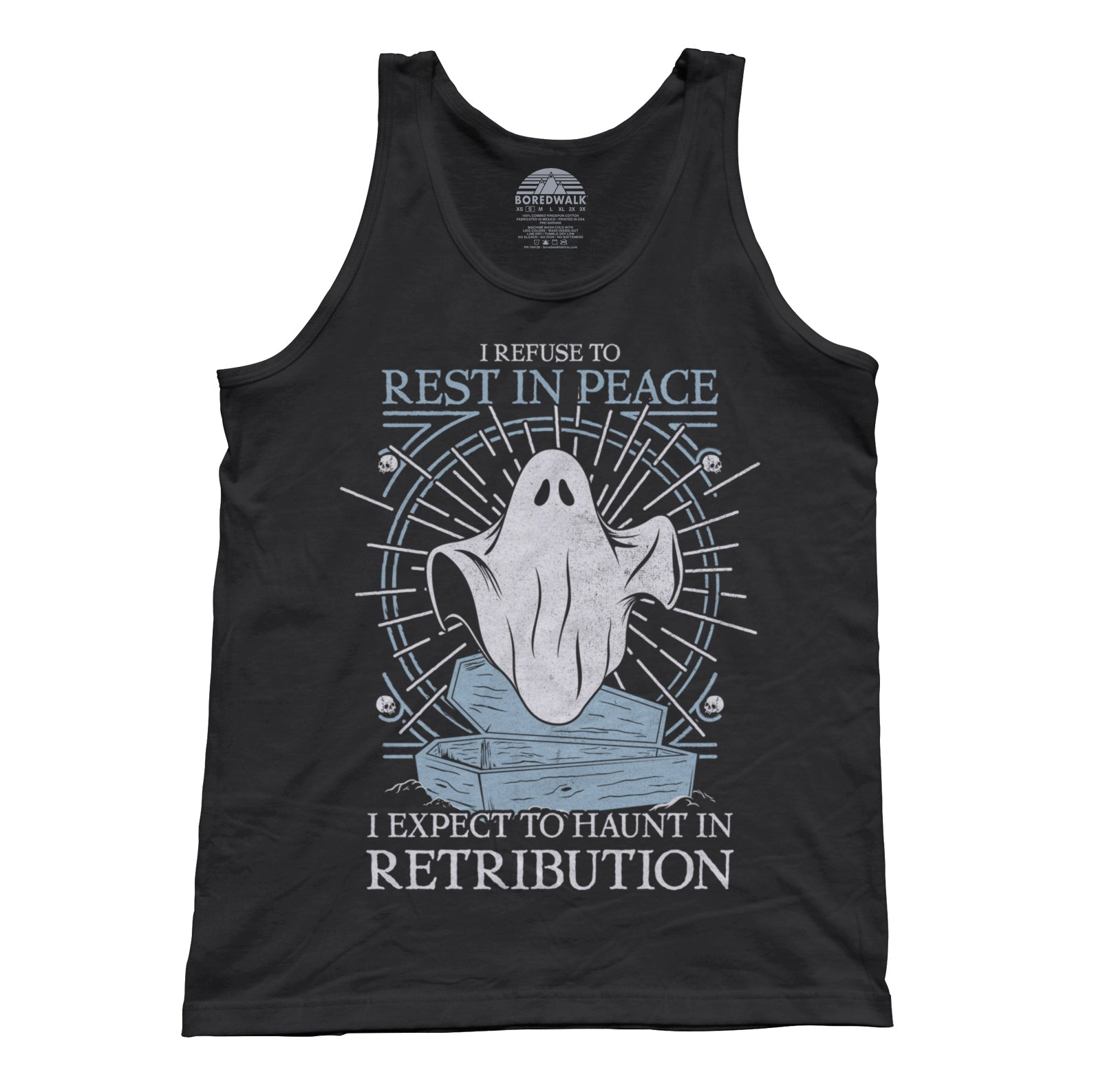 Unisex I Refuse To Rest In Peace Tank Top