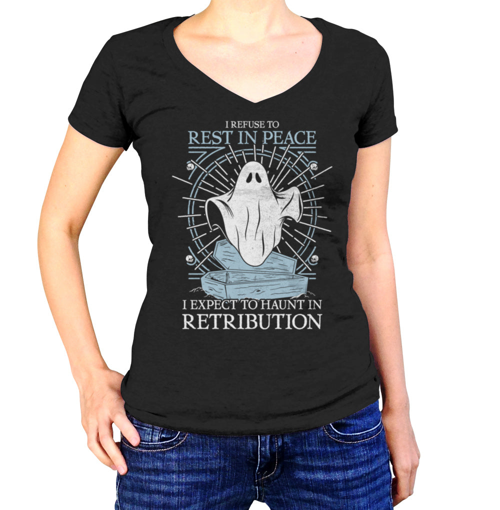 Women's I Refuse To Rest In Peace Vneck T-Shirt