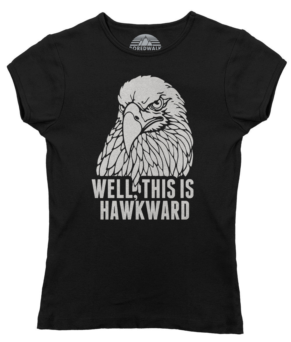 Women's Well This Is Hawkward Funny Bird Hawk T-Shirt