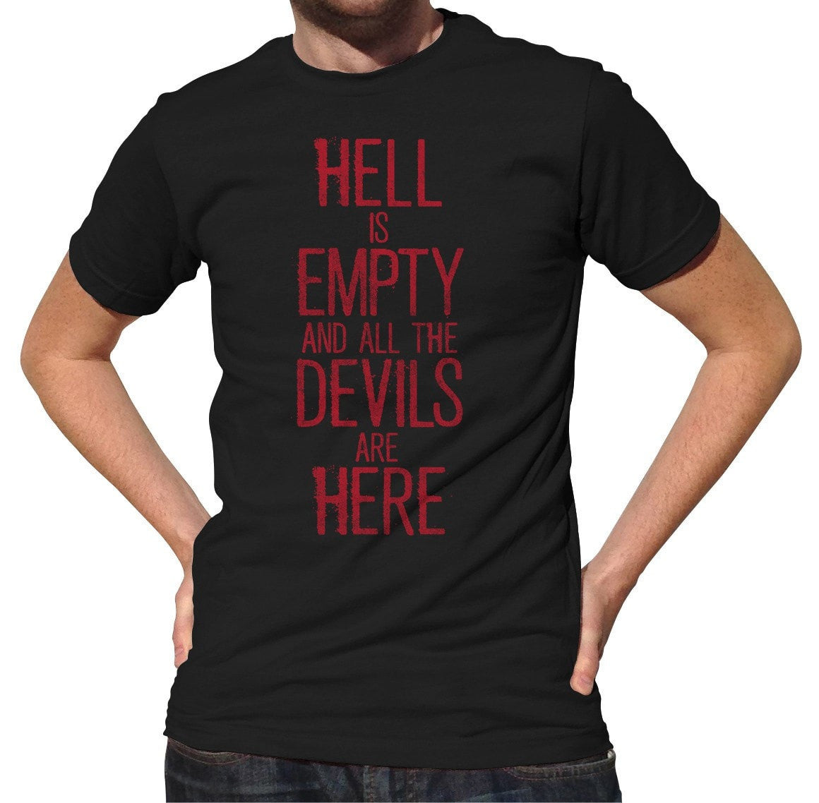Men's Hell is Empty and All the Devils are Here Shakespeare T-Shirt