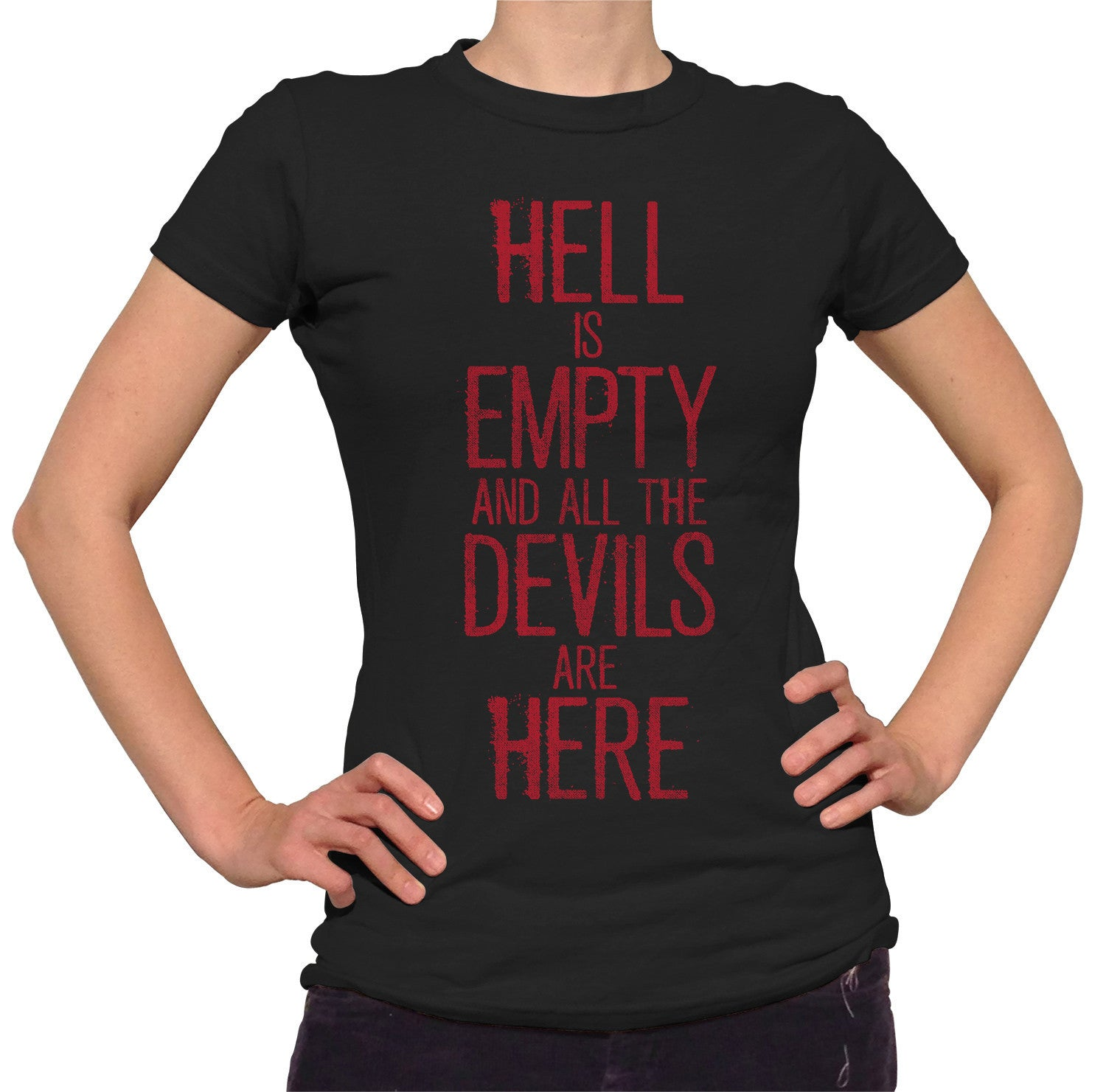 Women's Hell is Empty and All the Devils are Here Shakespeare T-Shirt