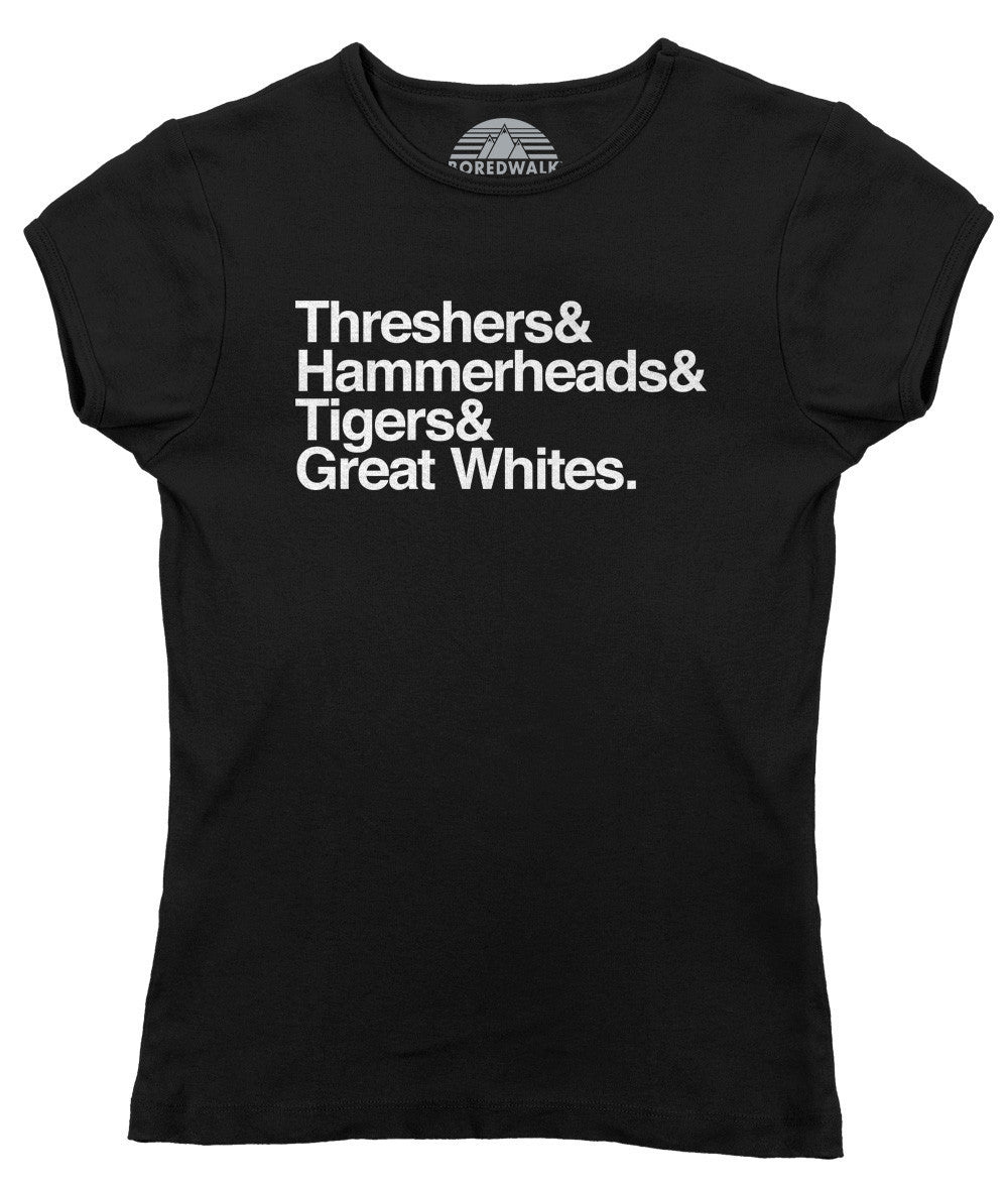 Women's Threshers And Hammerheads And Tigers And Great Whites Shark T-Shirt