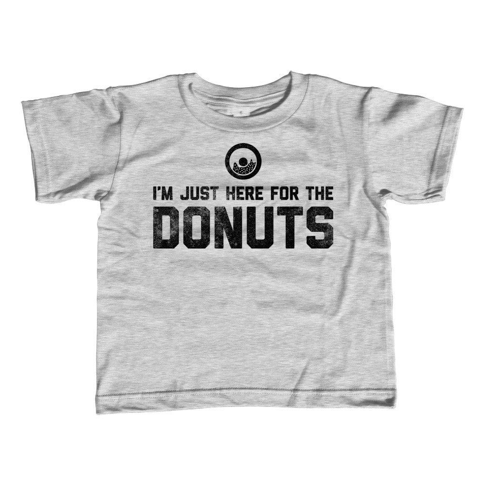 Girl's I'm Just Here For The Donuts T-Shirt - Unisex Fit