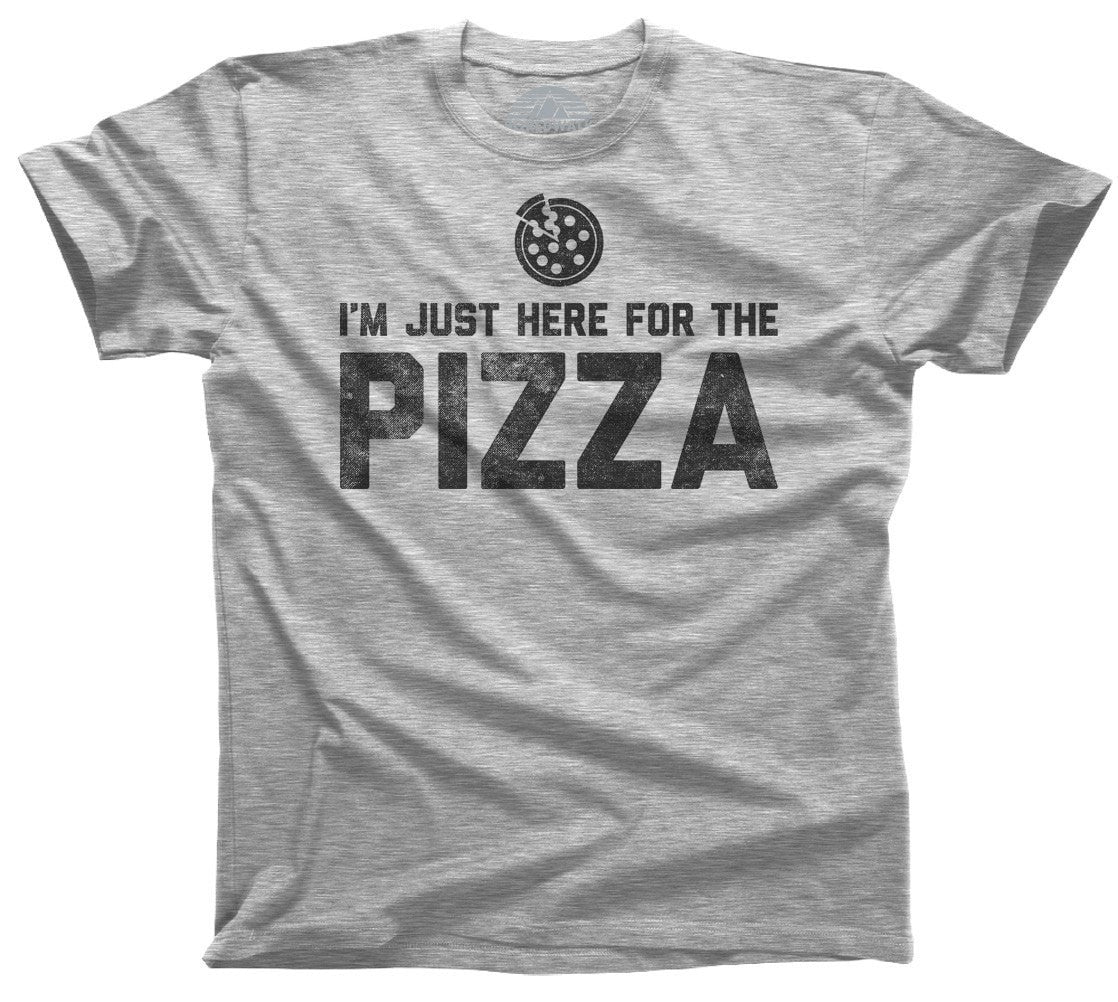 Men's I'm Just Here for the Pizza T-Shirt Hipster Funny Foodie