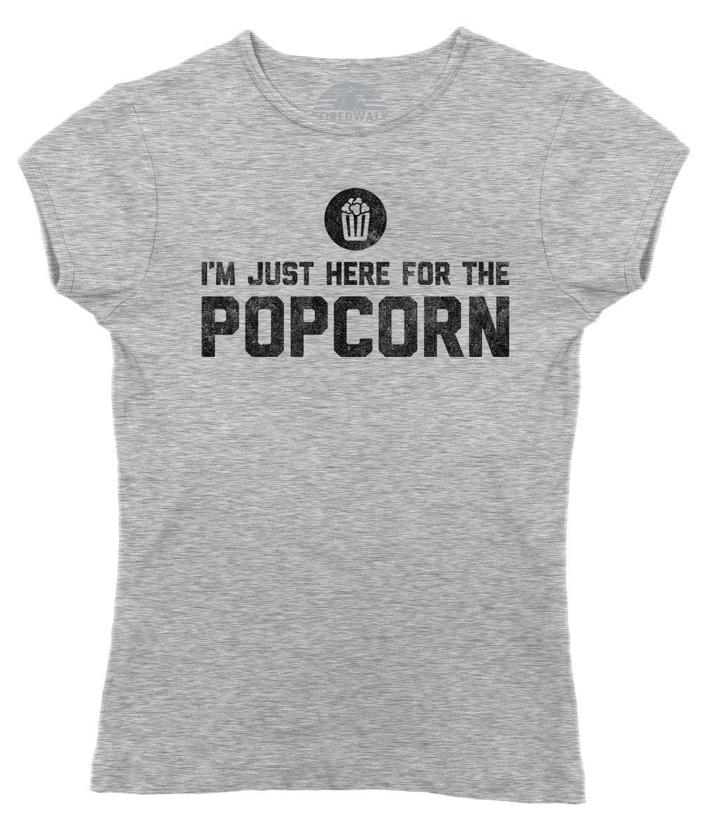Women's I'm Just Here for the Popcorn T-Shirt - Juniors Fit