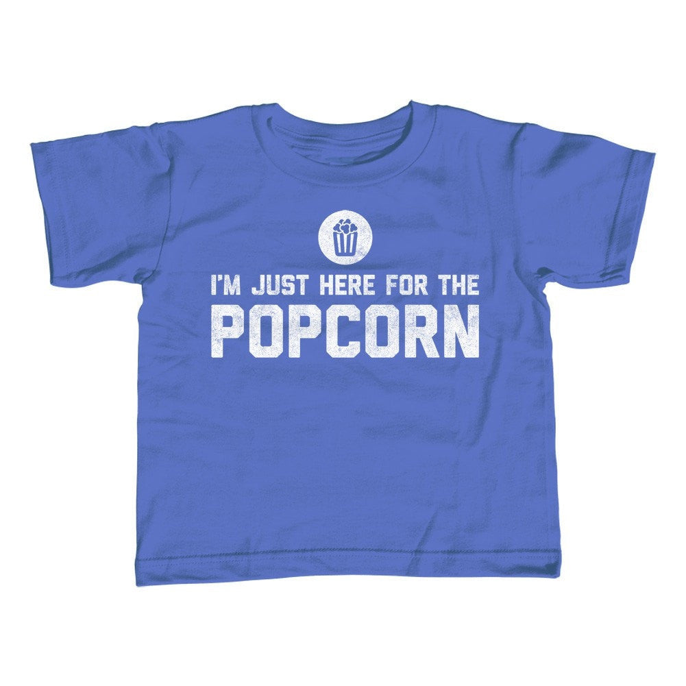 Girl's I'm Just Here for the Popcorn T-Shirt - Unisex Fit