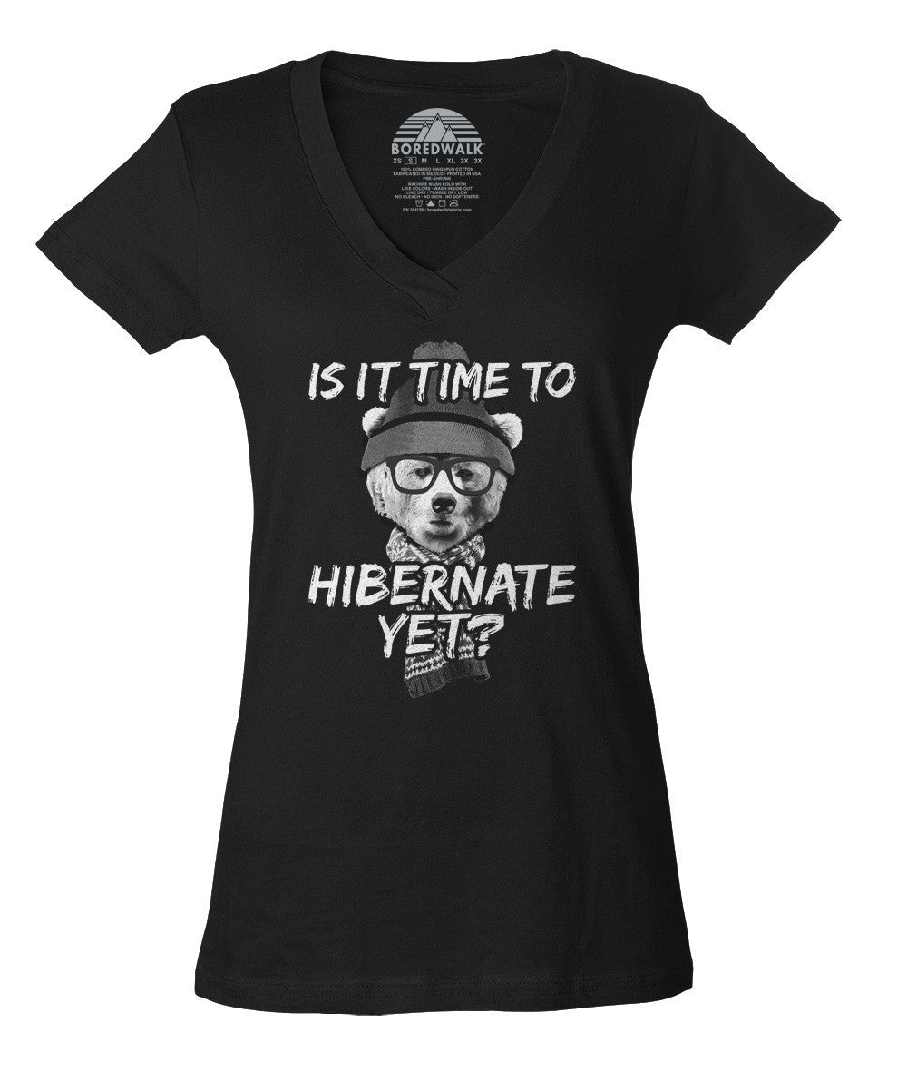 Women's Is It Time To Hibernate Yet Bear Vneck T-Shirt - Juniors Fit