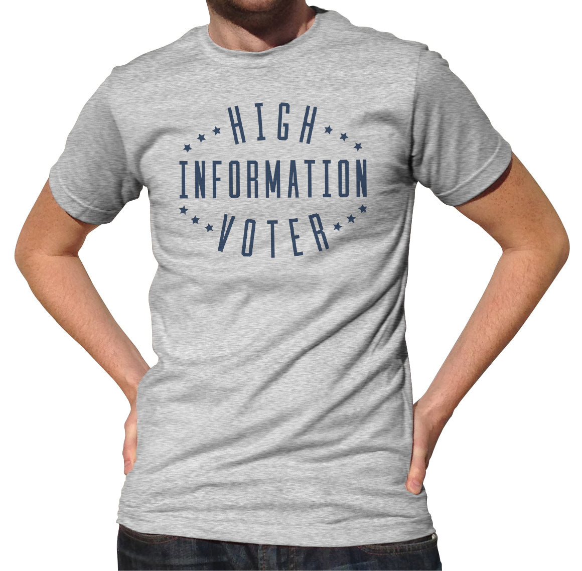 Men's High Information Voter T-Shirt - Anti Trump Shirt - Liberal Shirt Political Shirt - Democrat Shirt