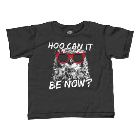 Boy's Hoo Can It Be Now Funny Owl T-Shirt