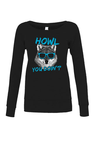 Women's Howl You Doin Funny Wolf Scoop Neck Fleece - Juniors Fit