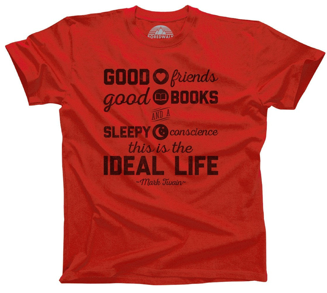 Men's Good Friends Good Books and a Sleepy Conscience T-Shirt