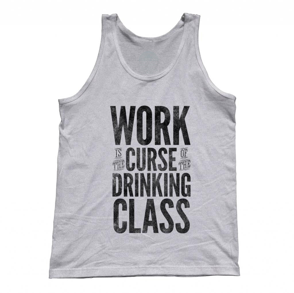 Unisex Work Is The Curse Of The Drinking Class Oscar Wilde Tank Top
