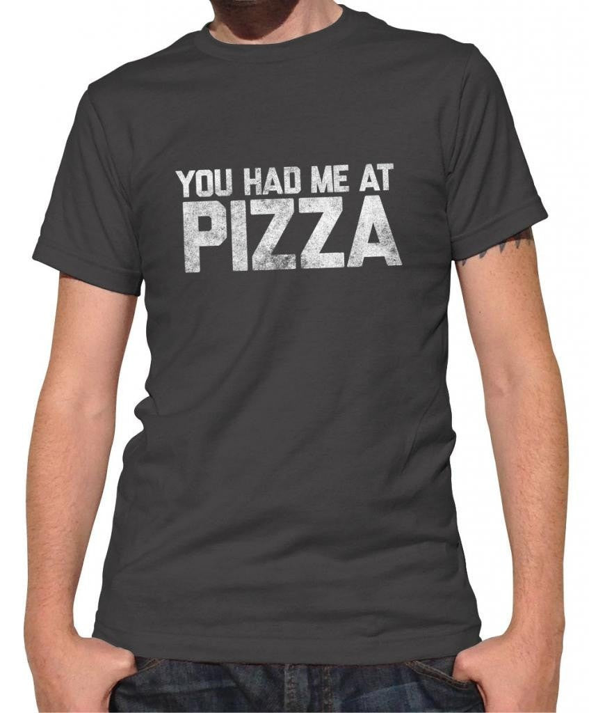 Men's You Had Me At Pizza T-Shirt