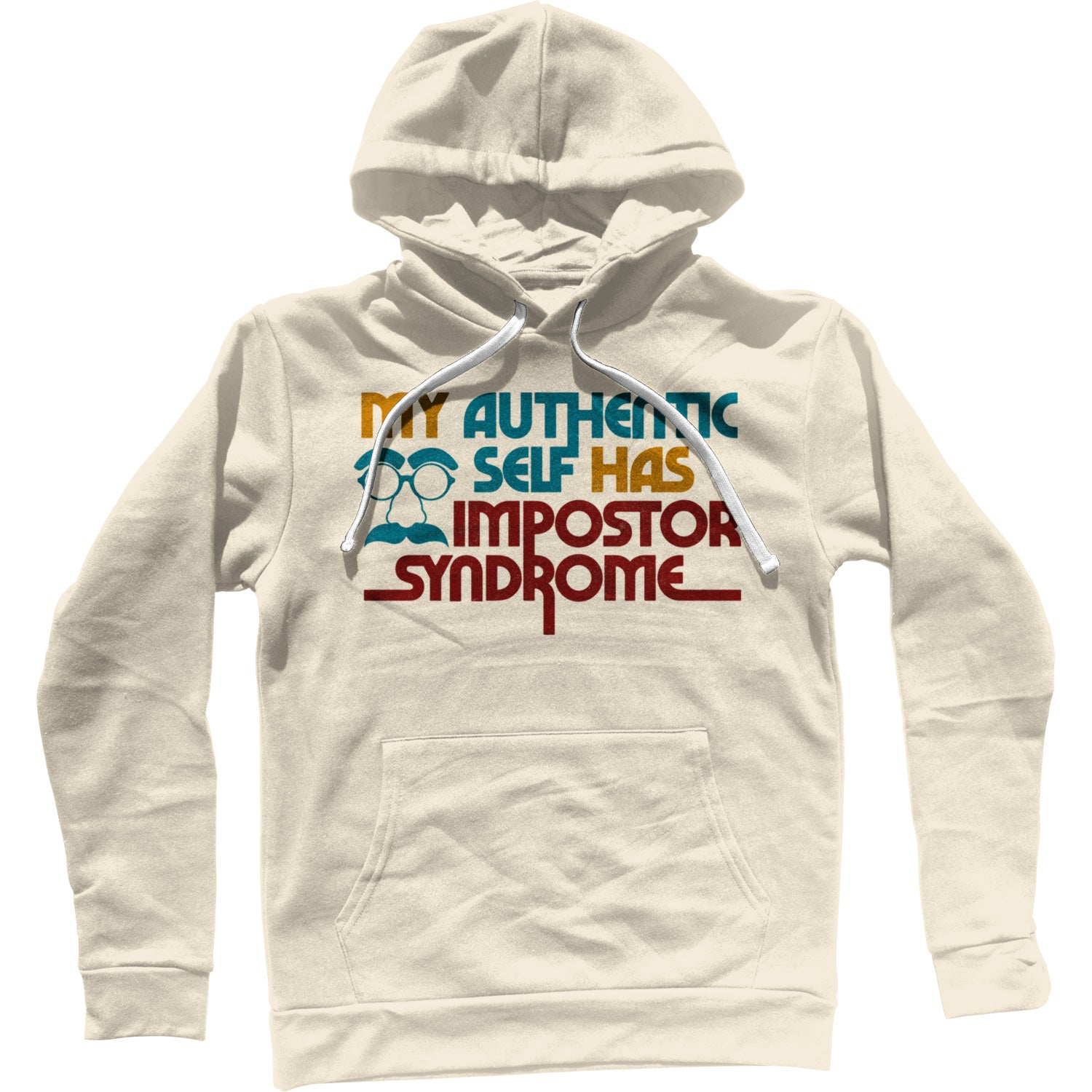 My Authentic Self Has Impostor Syndrome Unisex Hoodie