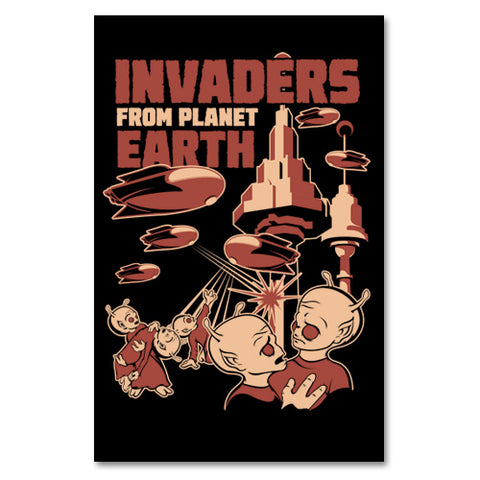 Invaders From Earth Print - By Ex-Boyfriend