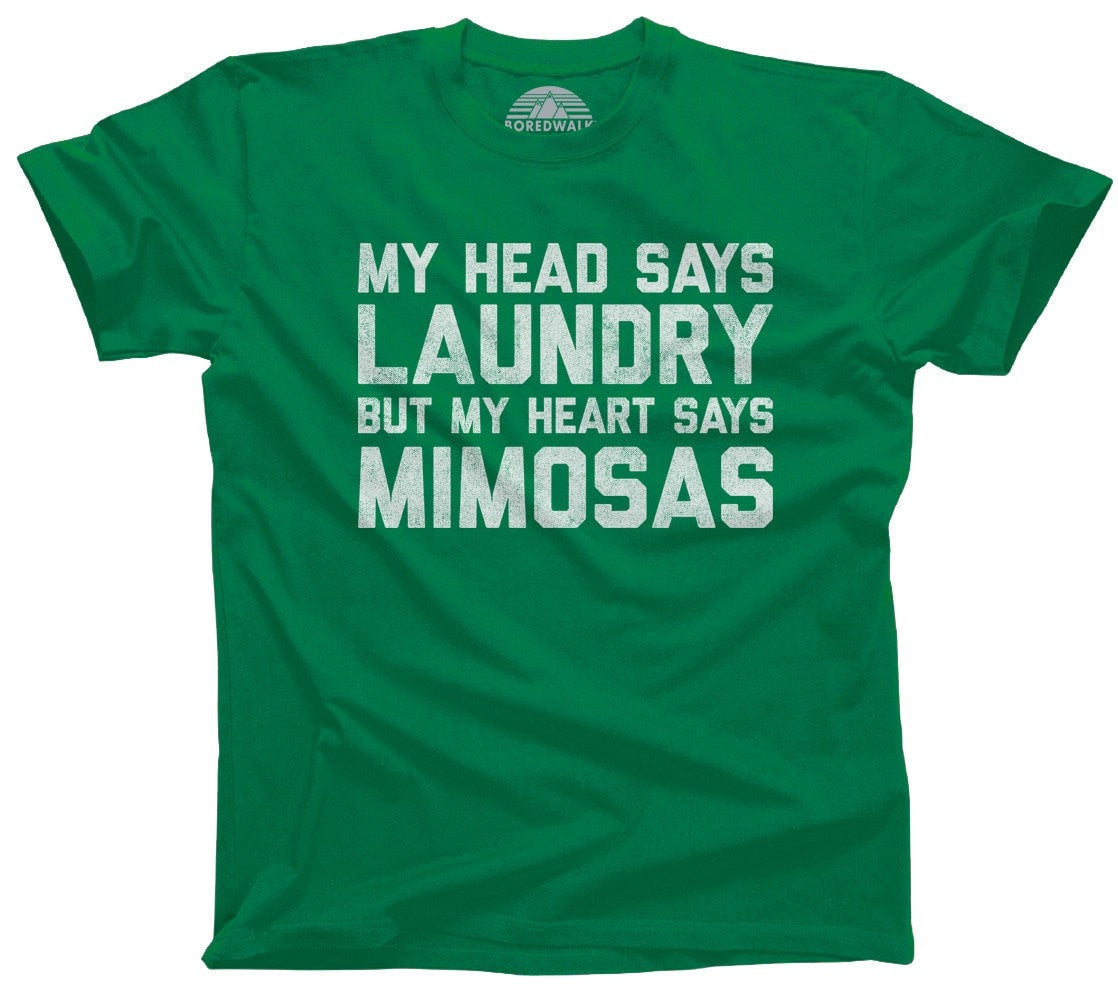Men's My Head Says Laundry But My Heart Says Mimosas T-Shirt