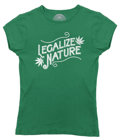 Women's Legalize Nature T-Shirt