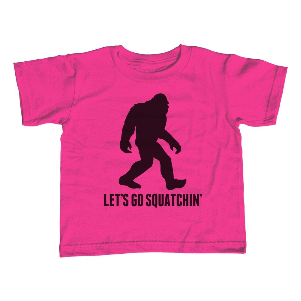 Girl's Let's Go Squatchin' T-Shirt - Unisex Fit Sasquatch Bigfoot