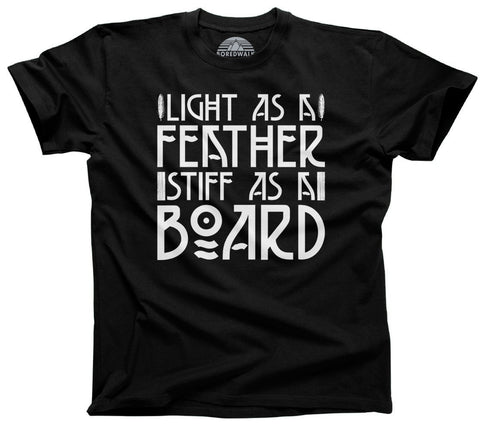 Men's Light as a Feather Stiff as a Board T-Shirt