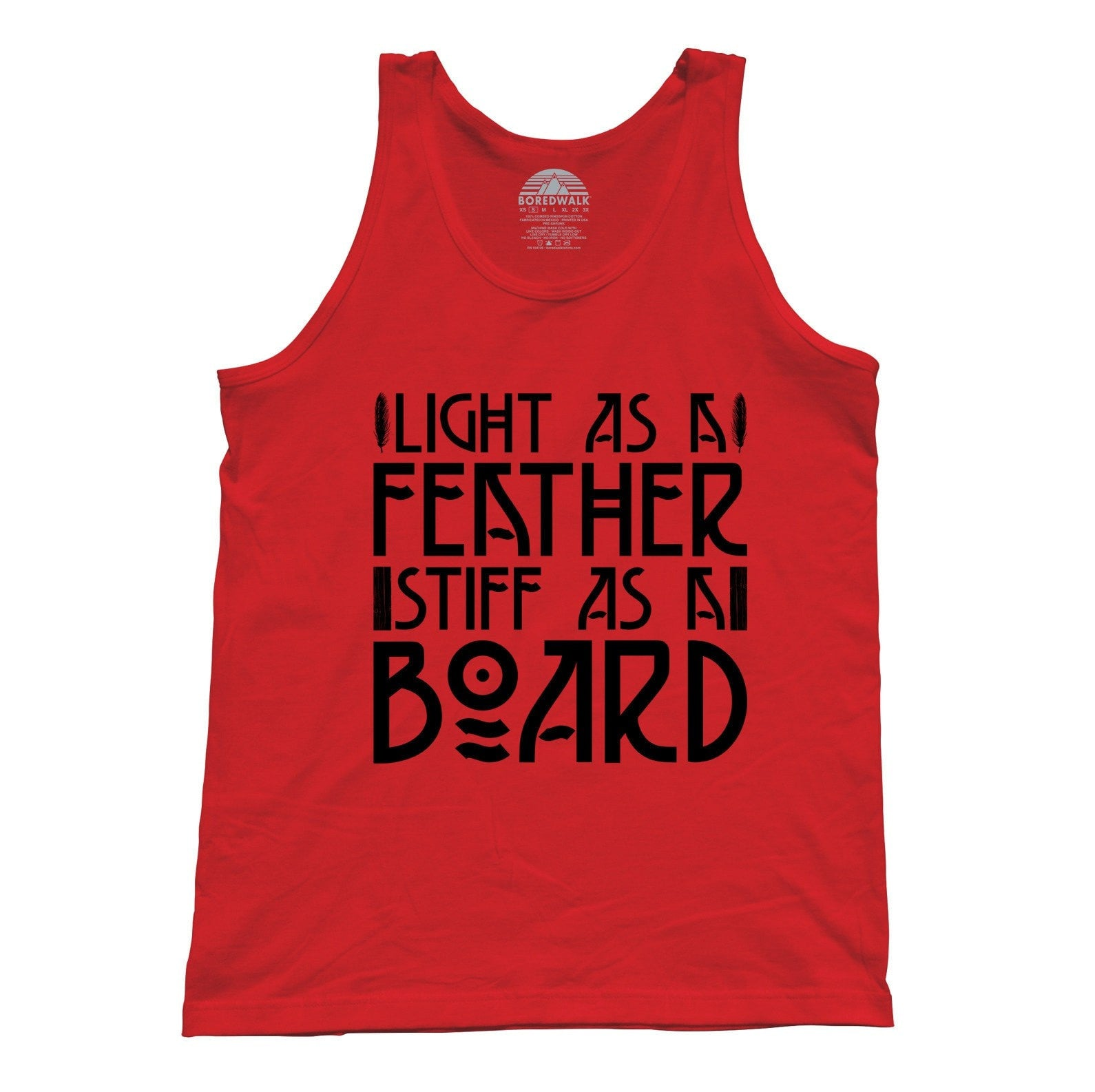Unisex Light as a Feather Stiff as a Board Tank Top