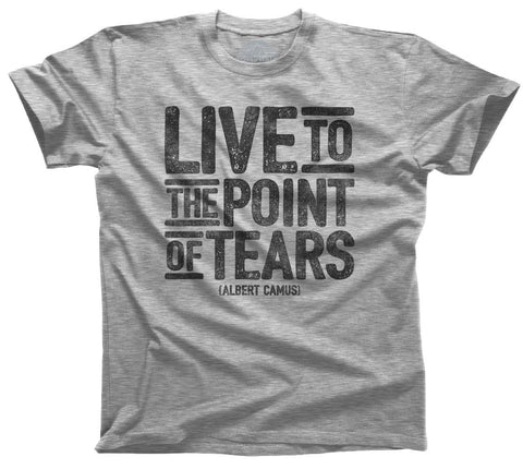 Men's Live to the Point of Tears T-Shirt